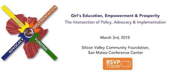 Girls' Education, Empowerment & Prosperity - San Mateo, March 3, 2015