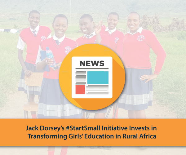 Jack Dorsey's #StartSmall Initiative Invests in Girls' Education