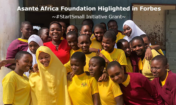 Forbes Article Highlights Asante Africa Foundation's Work in Girls' Education